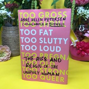 Other - BOOK! The Rise and Reign on the Unruly Woman